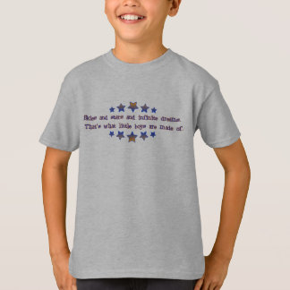 What Little Boys Are Made Of T-Shirt