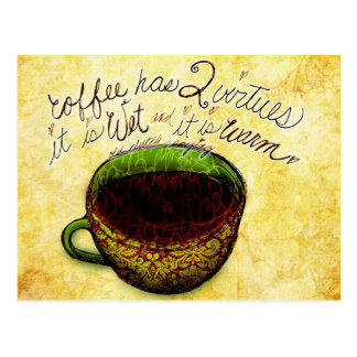 What my #Coffee says to me - Coffee two virtues Postcard