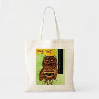 What my #Coffee says to me - Owl Mug Shot Budget Tote Bag