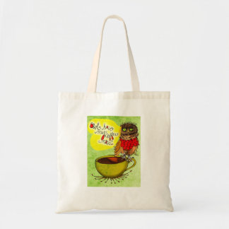 What my #Coffee says to me - OWLHAVEMYCOFFEENOW Budget Tote Bag