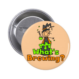 What s Brewing T-shirts and Gifts Pinback Button