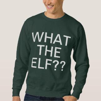 What The Elf Sweatshirt