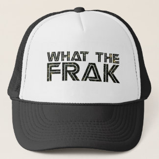 What the Frak Trucker Hat