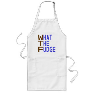 What The Fudge Long Apron