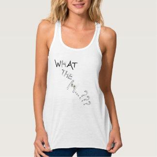 What the H??? Women's Flowy Racerback Tank Top
