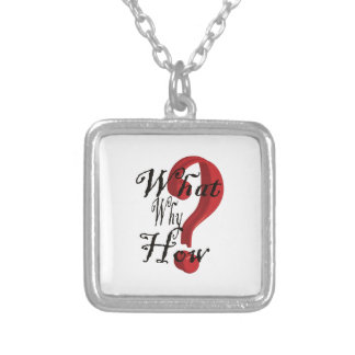 what why how Question Mark Pendant