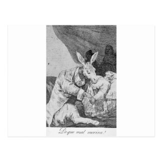 What Will he Die? by Francisco Goya Postcard