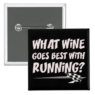 What Wine Goes With Running 2 Inch Square Button