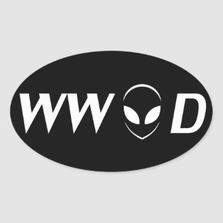 What Would Aliens Do? Oval Sticker