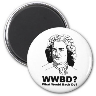 What Would Bach Do Magnet