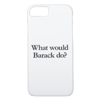 what would barack do iPhone 7 case