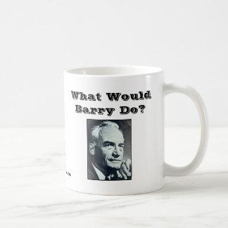 What Would Barry Do? Coffee Mug
