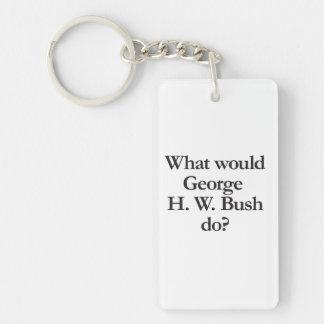what would george h w bush do rectangular acrylic key chain
