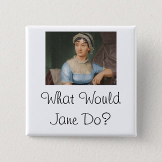 What Would Jane Do? 2 Inch Square Button