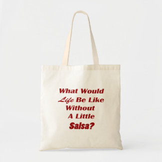 what would life be like without a little salsa txt tote bag