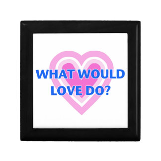 What Would Love Do? Trinket Box