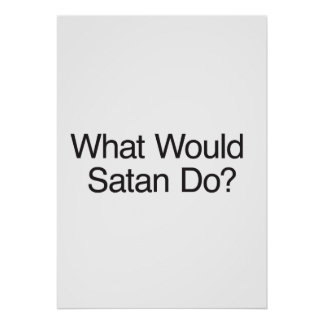 What Would Satan Do? Poster