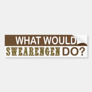 What Would Swearengen Do Bumper Sticker