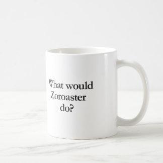 what would zoroaster do coffee mug