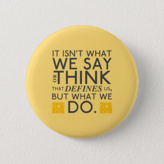 What You Do Defines You - Jane Austen 2 Inch Round Button