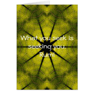 What you seek Rumi Wisdom Attraction Quotation Card