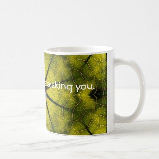 What you seek Rumi Wisdom Attraction Quotation Coffee Mug