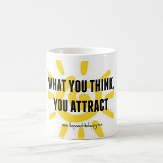 WHAT YOU THINK YOU ATTRACT CLASSIC WHITE COFFEE MUG