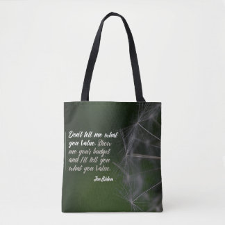 What You Value Tote Bag