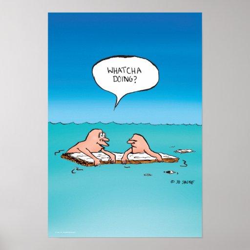 Whatca Doing? Shipwreck Cartoon Poster