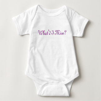 What'd I Miss Baby Item Baby Bodysuit