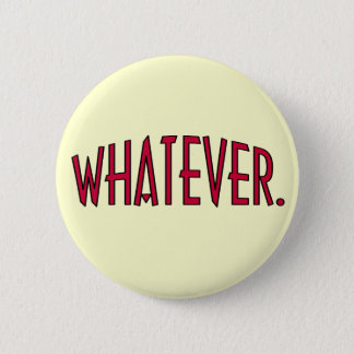 Whatever Button