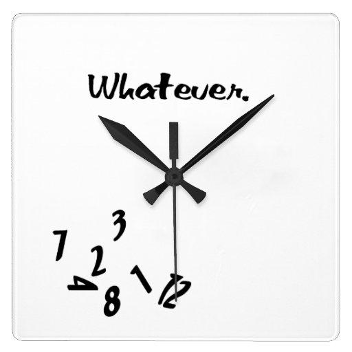 Whatever... Clock