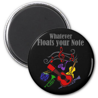 Whatever Floats your Note Design Magnet