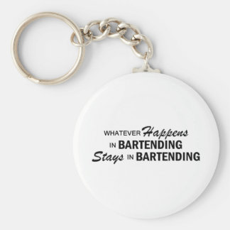 Whatever Happens - Bartending Basic Round Button Keychain