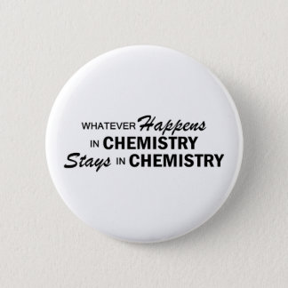Whatever Happens - Chemistry 2 Inch Round Button