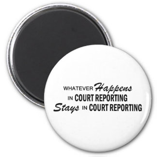 Whatever Happens - Court Reporting 2 Inch Round Magnet