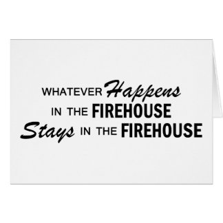 Whatever Happens - Firehouse Card