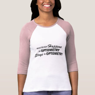 Whatever Happens - Optometry Tee Shirts