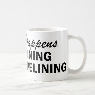 Whatever Happens - Pipelining Mugs