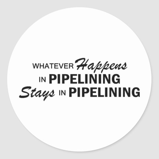Whatever Happens - Pipelining Stickers