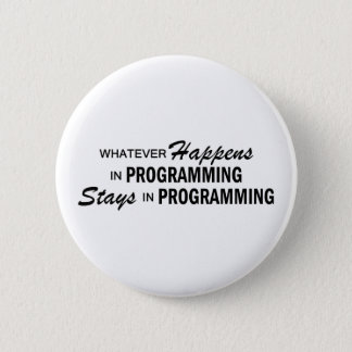 Whatever Happens - Programming 2 Inch Round Button
