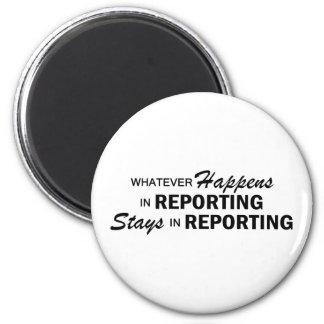 Whatever Happens - Reporting Fridge Magnet
