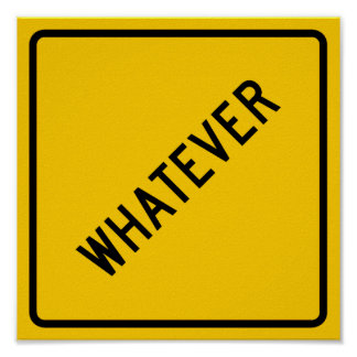 Whatever Highway Sign