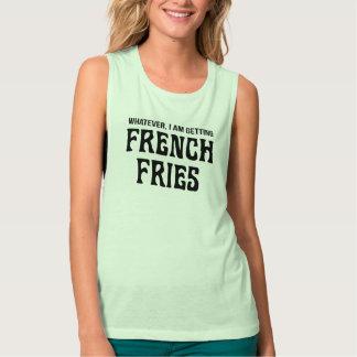 Whatever I Am Getting French Fries Tshirt