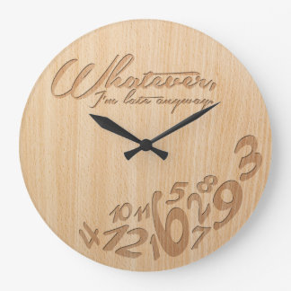 Whatever, I'm late anyway - Faux Engrave Wood Look Clocks
