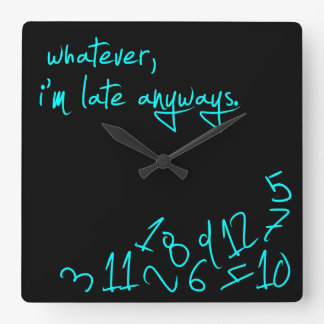 Whatever, I'm late anyway - Mint Green Wall Clock