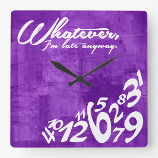 Whatever, I'm late anyway - rustic purple Clocks