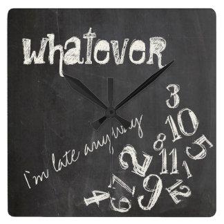 Whatever, I'm Late Anyway Vintage Chalkboard Wallclock