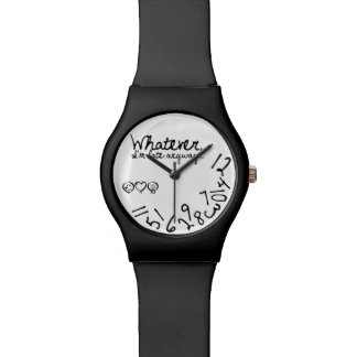Whatever, I'm late anyway Wristwatch