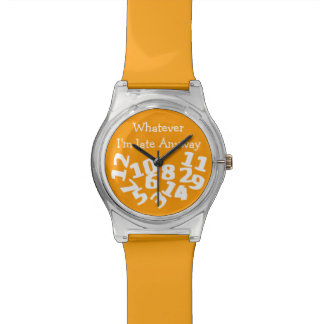 Whatever Im Late Anyway Wristwatches